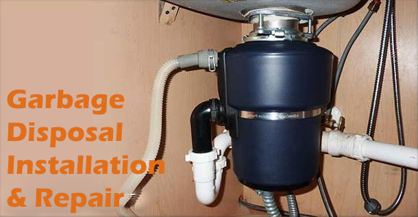 Garbage Disposal Installation & Repair