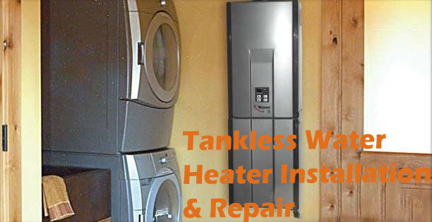Tankless Water Heater Installation & Repair