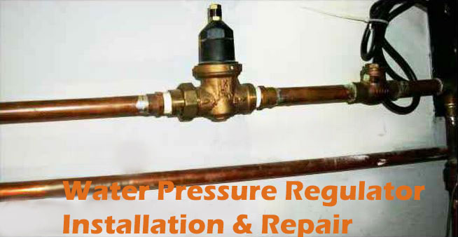 Water Pressure Regulator Installation & Repair